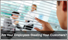 Are Your Employees Stealing Your Customers